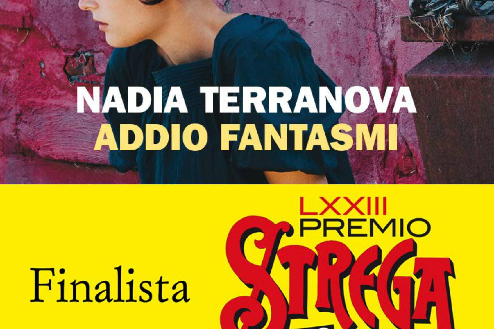 Nadia Terranova; Addio Fantasmi