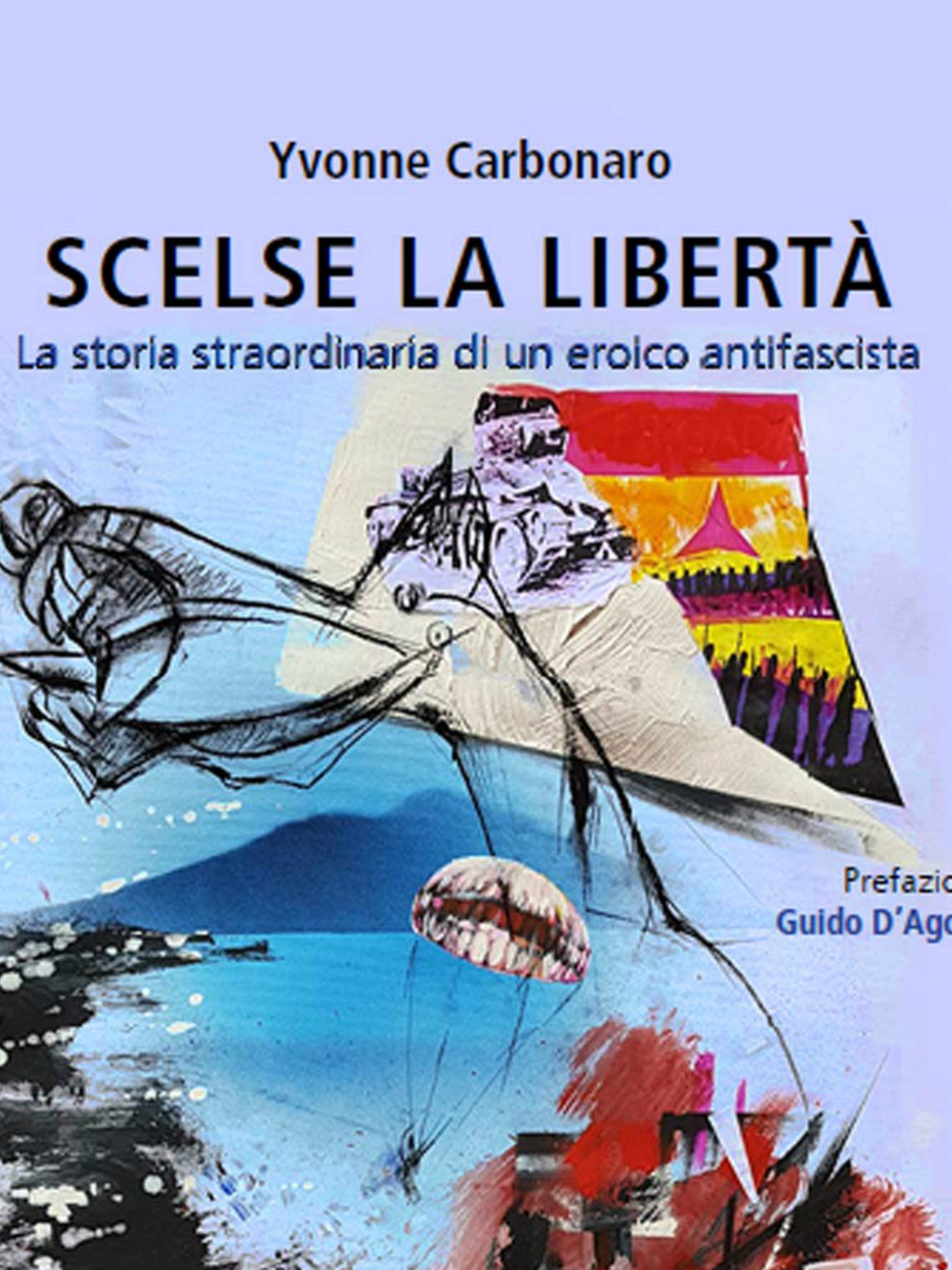 scelse la libertà; Yvonne Carbonaro