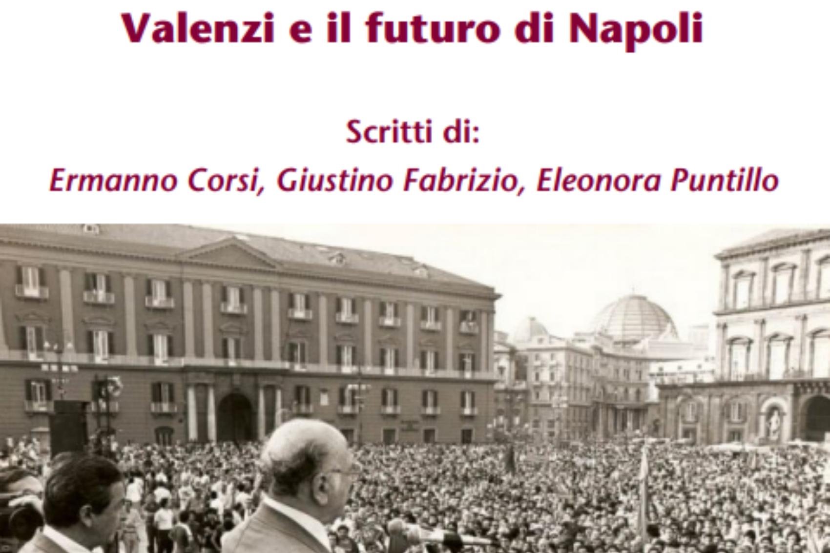 Il sindaco Rosso; Valenzi; Napoli