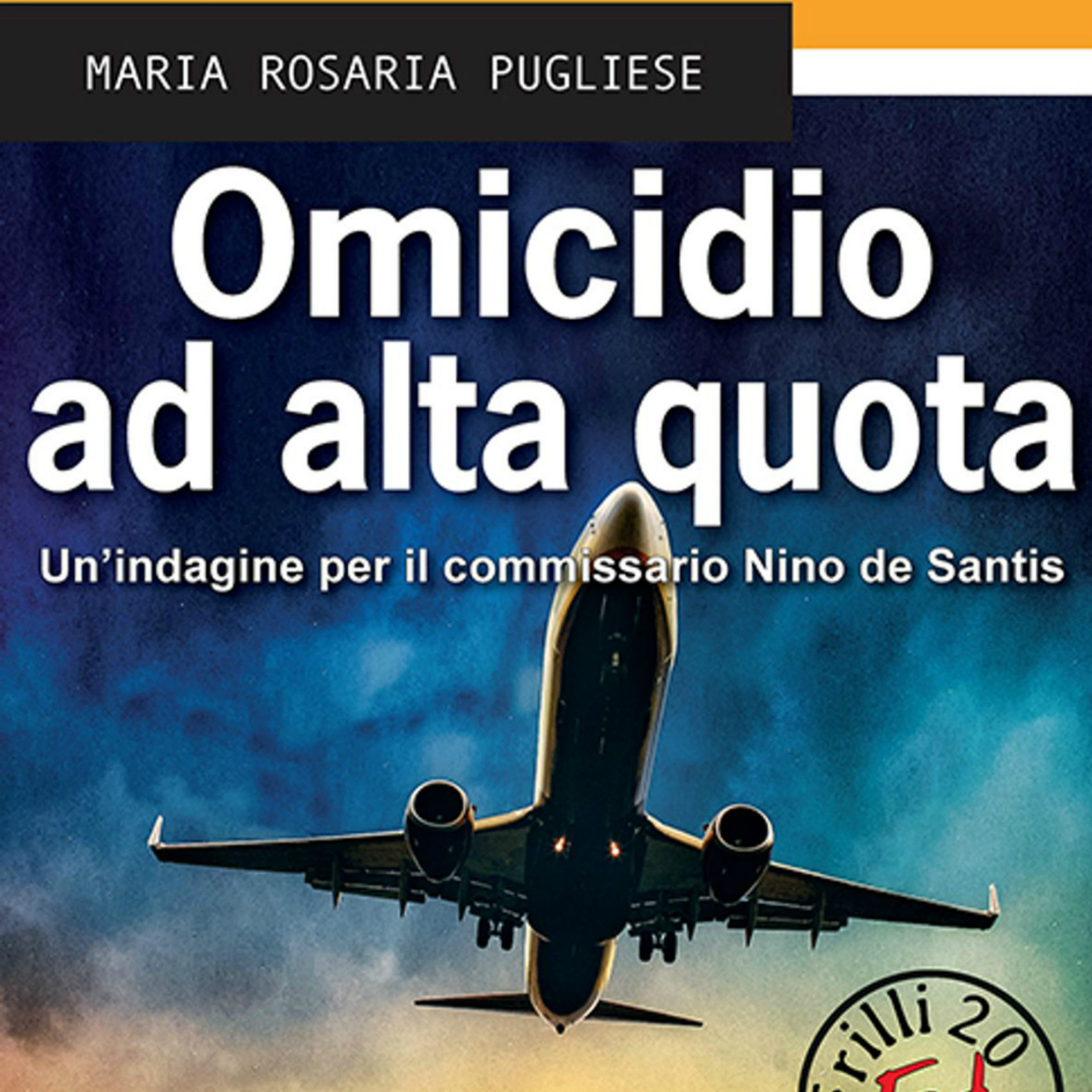 omicidio ad alta quota; Maria Rosaria Pugliese