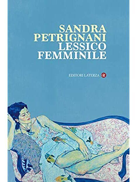 Lessico Femminile; Sandra Petrignani