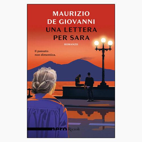 Una lettera per Sara; Maurizio de Giovanni