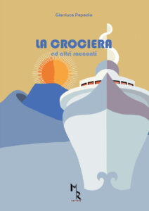 La crociera; Gianluca Papadia