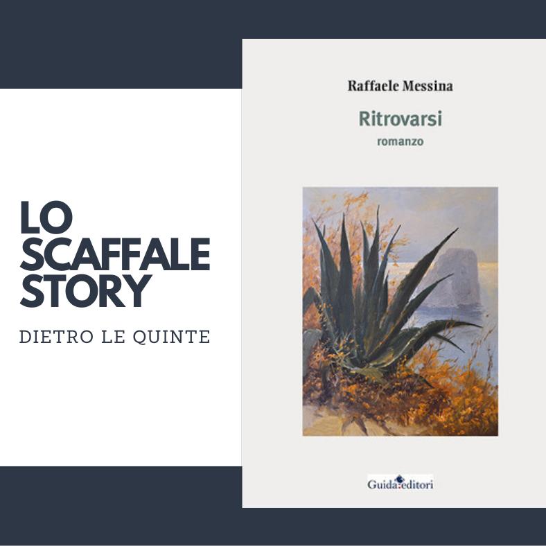 Ritrovarsi, Raffaele Messina